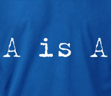 A is A (Typewriter) - T-Shirt