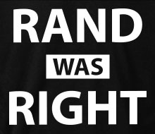 Rand was Right - T-Shirt