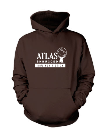 Atlas Shrugged (Globe, Now Non-Fiction) - Hoodie