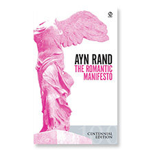 The Romantic Manifesto [Paperback]