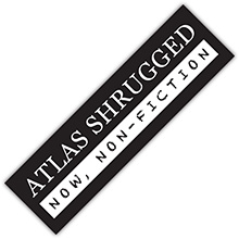 "Official Atlas Shrugged ""Now, Non-Fiction"" Bumper Sticker"