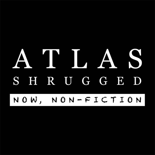 "Official Atlas Shrugged ""Now, Non-Fiction"" T-Shirt"