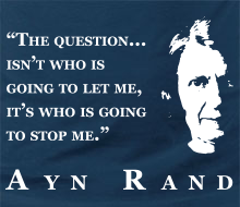 Who's Going to Stop Me? (Ayn Rand Quote + Profile) - Limited Edition Long Sleeve Tee (February 2016)
