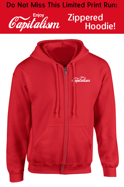 Enjoy Capitalism - Red Zippered Hoodie