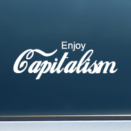 "Enjoy Capitalism - Vinyl Decal/Sticker (6"" wide)"