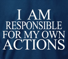 I am Responsible for My Own Actions - Crewneck Sweatshirt