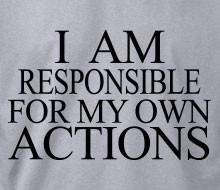 I am Responsible for My Own Actions - Long Sleeve Tee