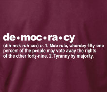 The Definition of Democracy - Long Sleeve Tee