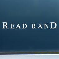 "Read Rand - Vinyl Decal/Sticker (8"" wide)"