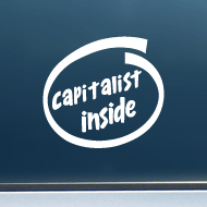 "Capitalist Inside - Vinyl Decal/Sticker (4"" wide)"