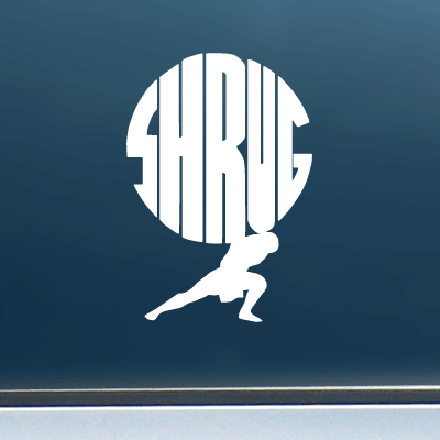 "Shrug - Vinyl Decal/Sticker (4"" wide)"
