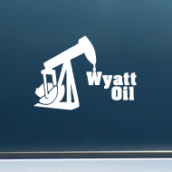 "Wyatt Oil (Rig) - Vinyl Decal/Sticker (5"" wide)"