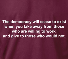 The Democracy Will Cease to Exist - T-Shirt