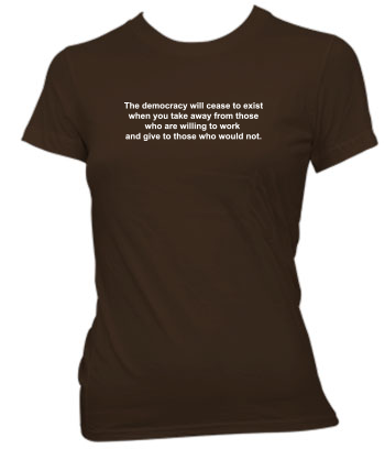 The Democracy Will Cease to Exist - Ladies' Tee