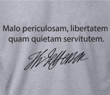 Dangerous Freedom Over Peaceful Slavery Quote in Original Latin with Thomas Jefferson Signature - Hoodie