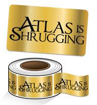 Atlas is Shrugging Gold Foil Stickers (rolls of 100)