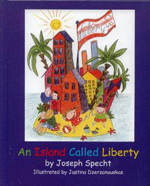 An Island Called Liberty (Hardcover) by Joseph Specht