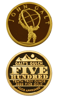 John Galt 1/10 oz .9999 Pure Gold Medallion (Galt's Gulch on back) OUT OF STOCK!