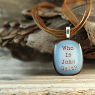 Who is John Galt? Fused Glass Necklace