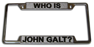 Who is John Galt? Chrome License Plate Frame