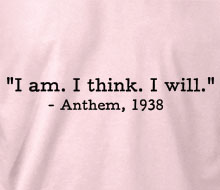 Anthem - I am. I think. I will. (Quote) - Ladies' Tee