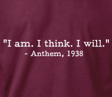 Anthem - I am. I think. I will. (Quote)