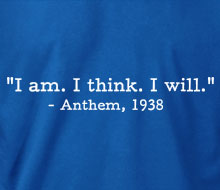Anthem - I am. I think. I will. (Quote) - Crewneck Sweatshirt