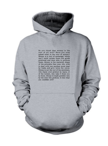 Francisco d'Anconia - Root of all Evil? (Quote) - Hoodie