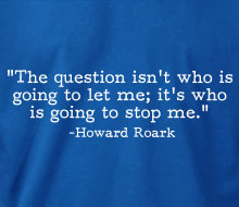 Howard Roark - Stop Me (Quote)