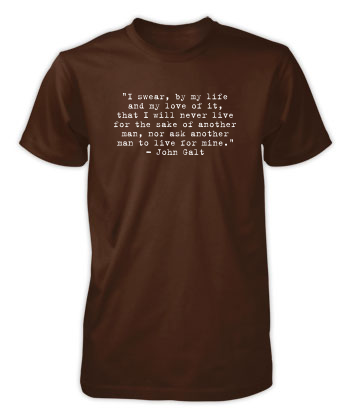 John Galt - I swear... (Quote) - T-Shirt