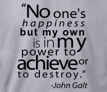 John Galt - No One's Happiness (Quote) - Hoodie