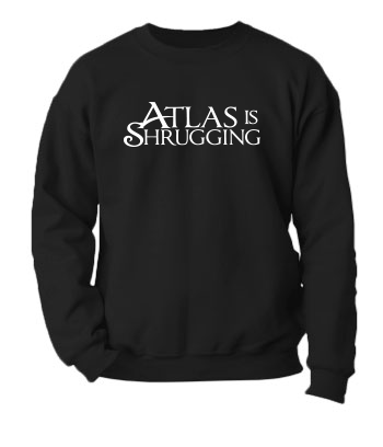 Atlas is Shrugging - Crewneck Sweatshirt