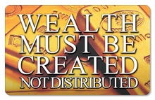 Wealth Must Be Created� (Gold Bars) - Indoor Sticker