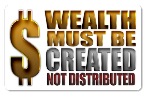 Wealth Must Be Created� (Dollar Sign) - Indoor Sticker