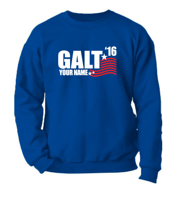 Galt for President '20 (YOU can be his running mate!) - Crewneck Sweatshirt