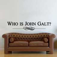 Wall Art - Who is John Galt? (Long)