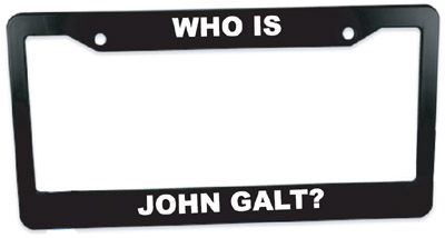 Who is John Galt? Plastic License Plate Frame